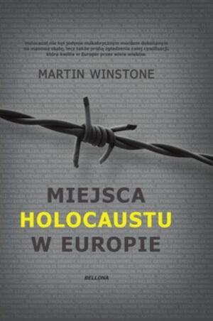 Miejsca Holokaustu w Europie